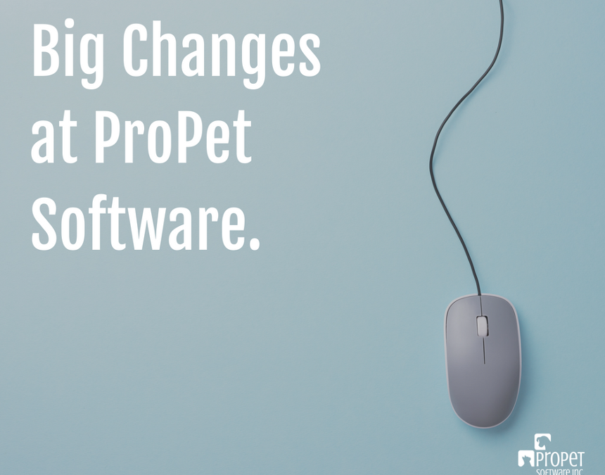 Big Changes at ProPet Software