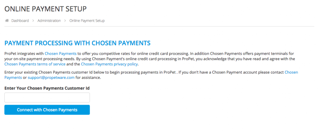 How do I connect Chosen Payments to ProPet? 1