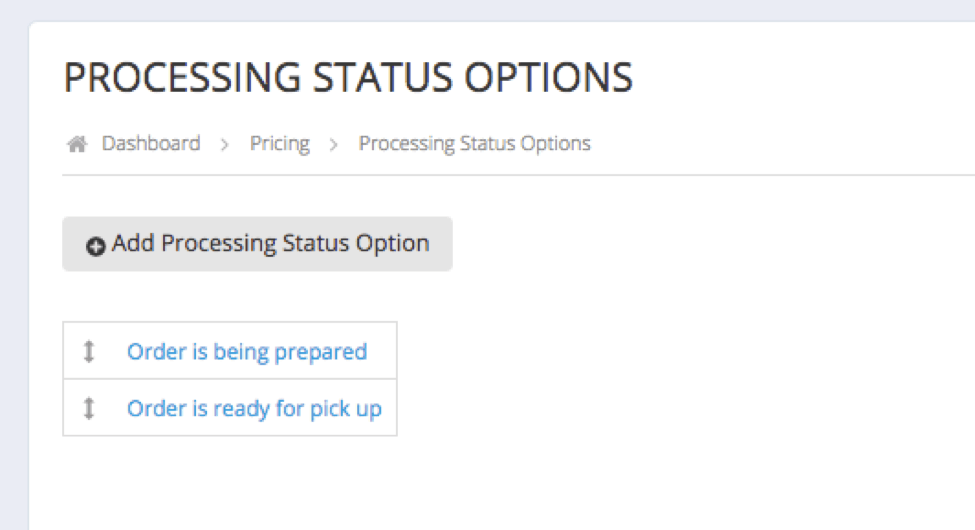 processing status options